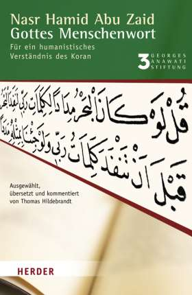 Gottes Menschenwort. Für ein humanistisches Verständnis des Koran