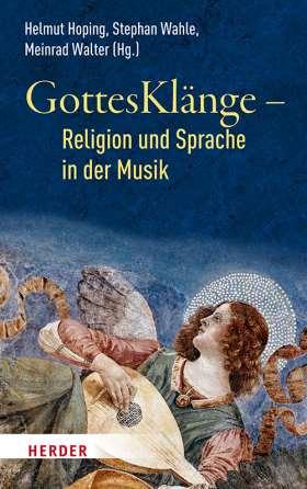 GottesKlänge – Religion und Sprache in der Musik