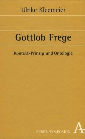 Gottlob Frege. Kontext-Prinzip und Ontologie