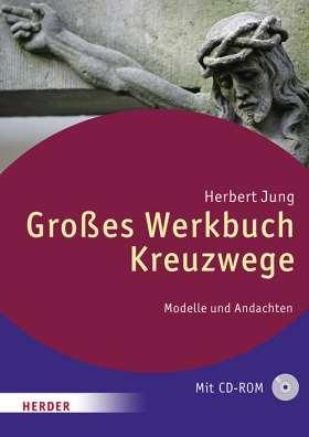 Großes Werkbuch Kreuzwege. Modelle und Andachten