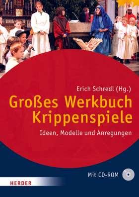 Großes Werkbuch Krippenspiele. Ideen, Modelle und Anregungen