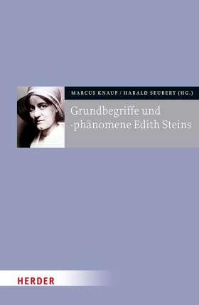 Grundbegriffe und -phänomene Edith Steins