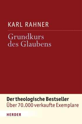 Grundkurs des Glaubens. Einführung in den Begriff des Christentums