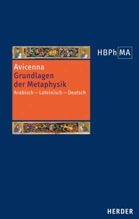 Grundlagen der Metaphysik. Eine Auswahl aus den Büchern I-V der Metaphysik. Arabisch - Lateinisch - Deutsch