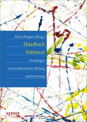 Handbuch Inklusion. Grundlagen vorurteilsbewusster Bildung und Erziehung