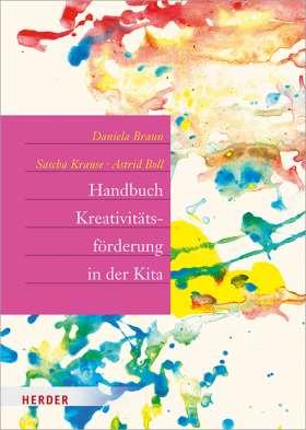 Handbuch Kreativitätsförderung. in der Kita