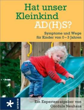Hat unser Kleinkind AD(H)S? Symptome und Wege für Kinder von 0-3 Jahren