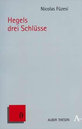Hegels drei Schlüsse