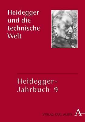 Heidegger und die technische Welt