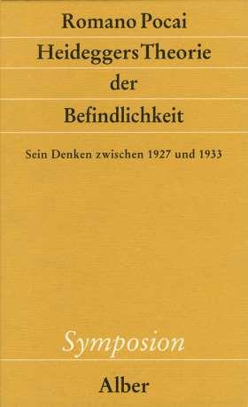 Heideggers Theorie der Befindlichkeit. Sein Denken zwischen 1927 und 1933