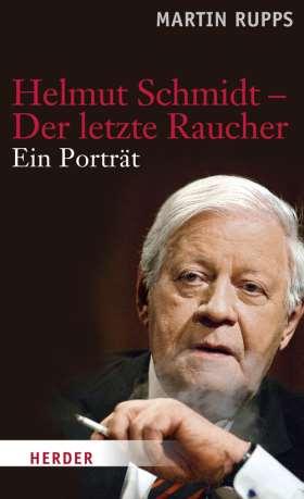 Helmut Schmidt - Der letzte Raucher. Ein Portrait