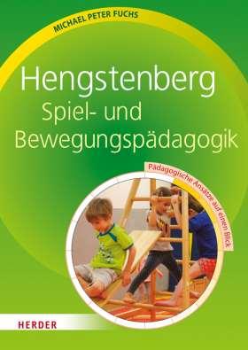 Hengstenberg Spiel- und Bewegungspädagogik. Pädagogische Ansätze auf einen Blick
