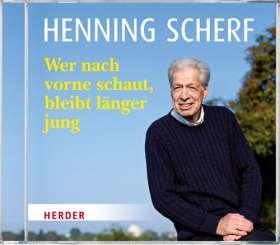 Henning Scherf liest: Wer nach vorne schaut, bleibt länger jung