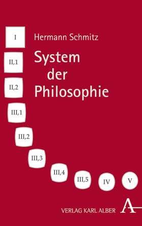 Hermann Schmitz, System der Philosophie. 10 Bände im Schuber