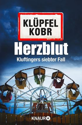 Herzblut. Kluftinges neuer Fall
