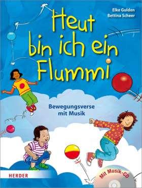 Heut' bin ich ein Flummi! Bewegungsverse mit Musik