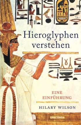 Hieroglyphen verstehen . Eine Einführung