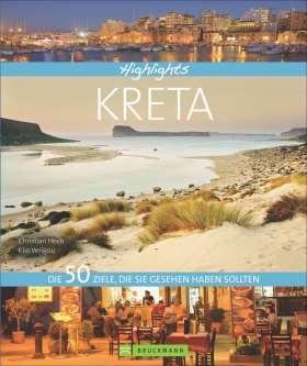 Highlights Kreta. Die 50 Ziele, die Sie gesehen haben sollten