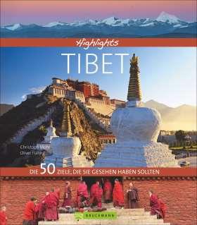 Highlights Tibet. Die 50 Ziele, die Sie gesehen haben sollten