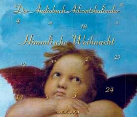Himmlische Weihnacht. Der Audiobuch-Adventskalender