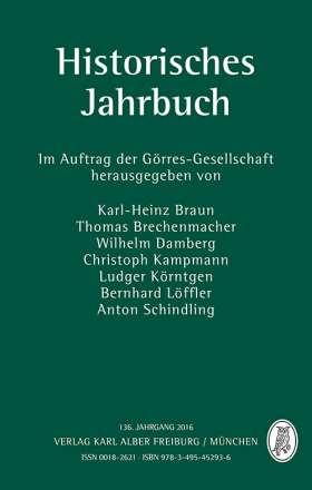 Historisches Jahrbuch . 136. Jahrgang 2016
