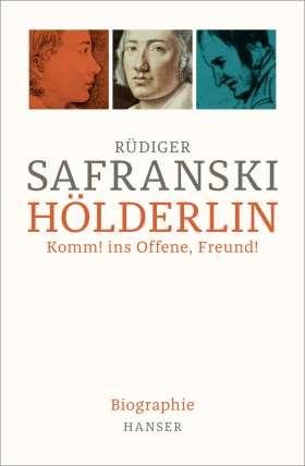 Hölderlin. Komm! ins Offene, Freund!, Biographie