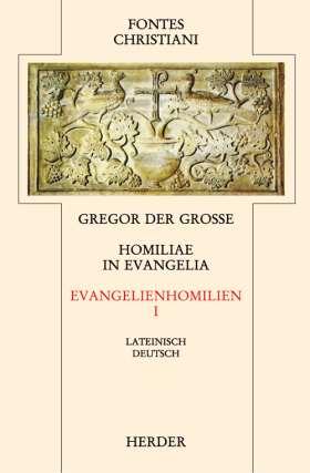 Homiliae in Evangelia = Evangelienhomilien. Zweiter Teilband : übersetzt und eingeleitet von Michael Fiedrowicz