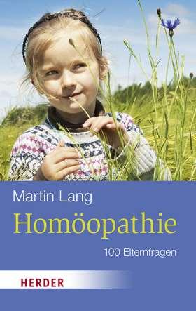Homöopathie. 100 Elternfragen