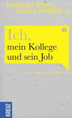 Ich, mein Kollege und sein Job. www.das-tut-man-nicht.de