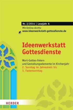 Ideenwerkstatt Gottesdienste - 2/2014