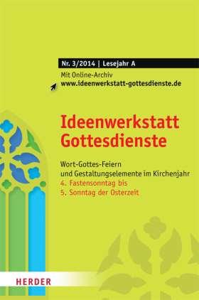 Ideenwerkstatt Gottesdienste - 3/2014