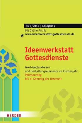 Ideenwerkstatt Gottesdienste - 3/2016
