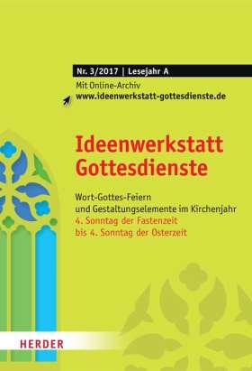 Ideenwerkstatt Gottesdienste - 3/2017