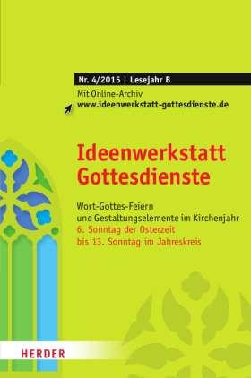 Ideenwerkstatt Gottesdienste - 4/2015