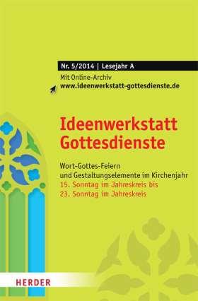 Ideenwerkstatt Gottesdienste - 5/2014