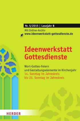 Ideenwerkstatt Gottesdienste - 5/2015