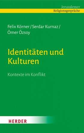 Identitäten und Kulturen. Kontexte im Konflikt