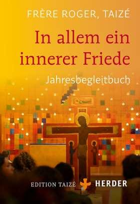 In allem ein innerer Friede. Jahresbegleitbuch