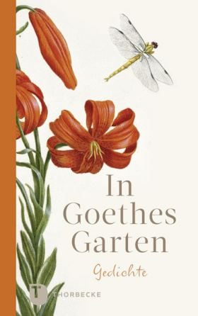 In Goethes Garten. Gedichte