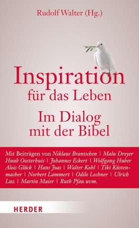 Inspiration für das Leben.  Im Dialog mit der Bibel