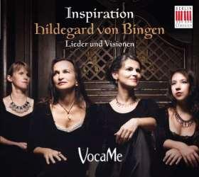 Inspiration - Hildegard von Bingen. Lieder und Visionen