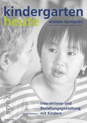 Interaktions- und Beziehungsgestaltung mit Kindern