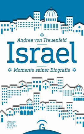 Israel. Momente seiner Biografie