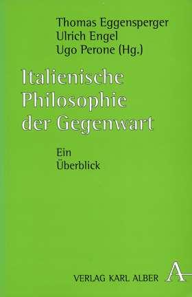 Italienische Philosophie der Gegenwart. Ein Überblick