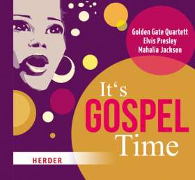 It's Gospel Time. Felicia Taylor, Elvis Presley, Mahalia Jackson