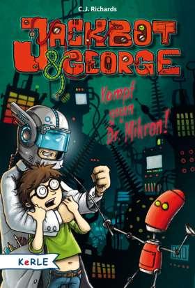 Jackbot & George - Kampf gegen Dr. Mikron