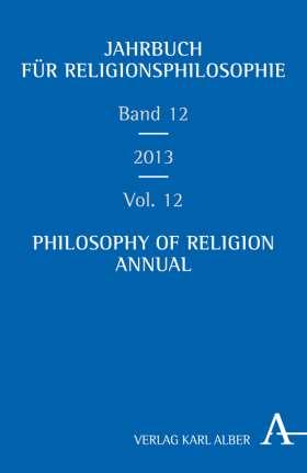 Jahrbuch für Religionsphilosophie. Band 12, 2013
