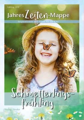 JahresZeiten-Mappe: Schmetterlingsfrühling. Inspirationen und Ideen für die Kita