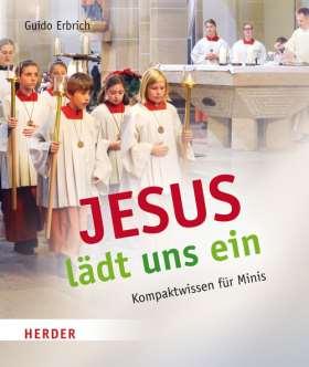 Jesus lädt uns ein. Kompaktwissen für Minis