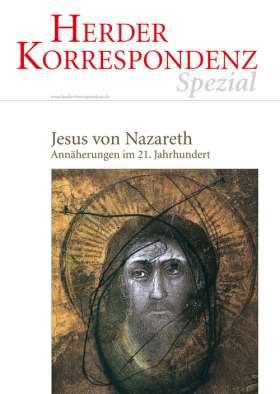 Jesus von Nazareth. Annäherungen im 21. Jahrhundert